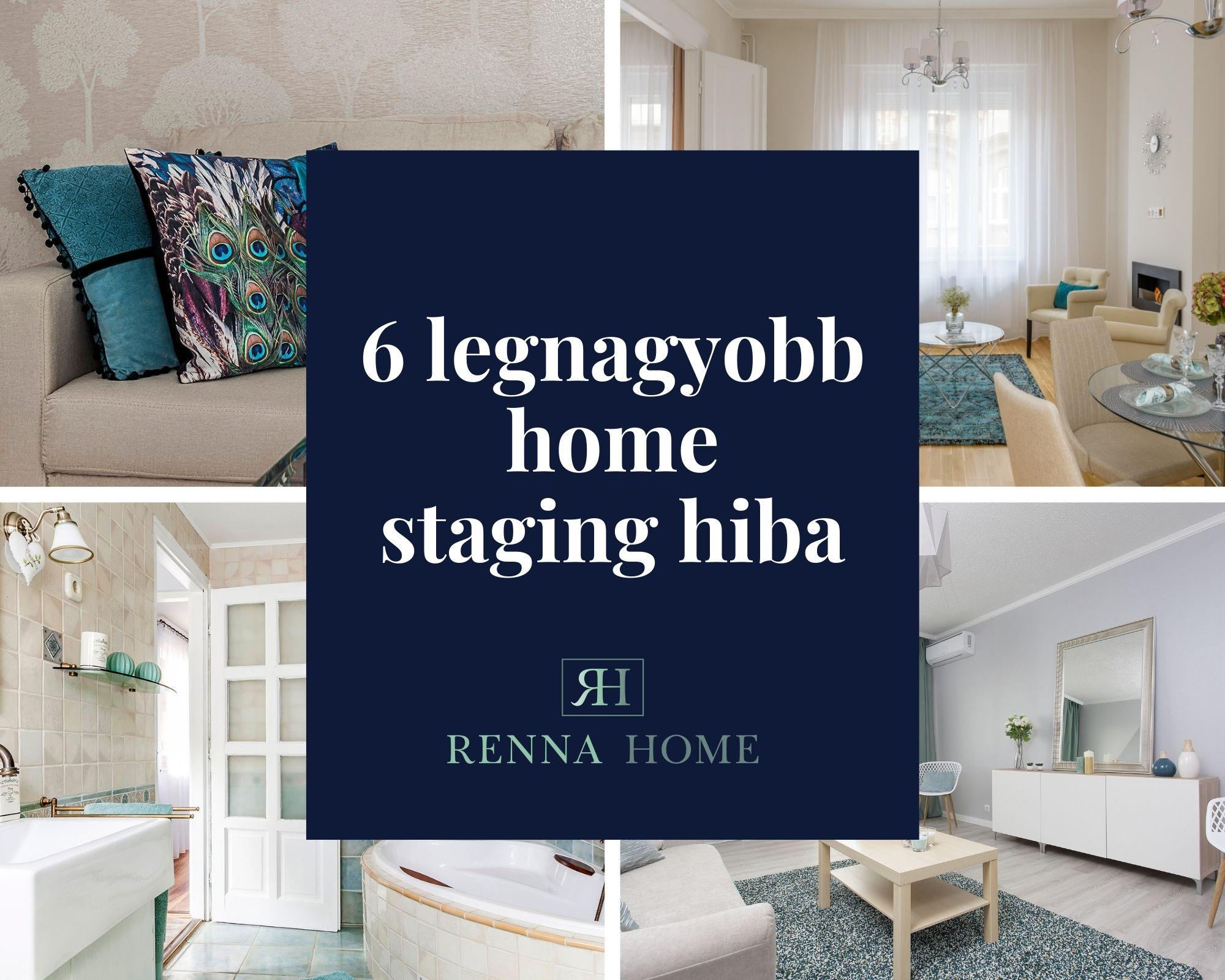 6 legnagyobb home staging hiba